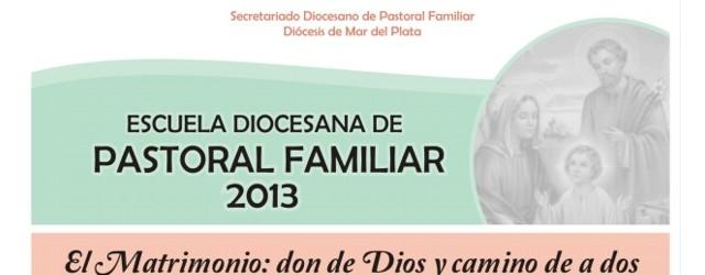 Mardel: Esc. Diocesana de Pastoral Familiar
