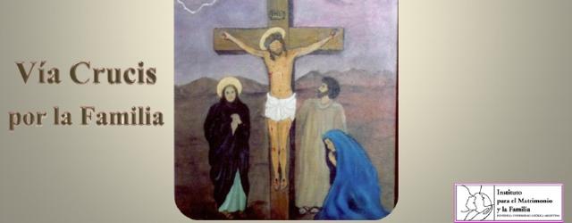 Vía Crucis por la Familia